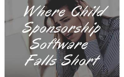 Where Child Sponsorship Software Falls Short?